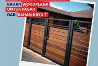 Plus Minus Woodplank dari Kayu Untuk Pagar Rumah