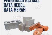 Perbedaan Batako, Bata Hebel dan Bata Merah untuk Bangunan
